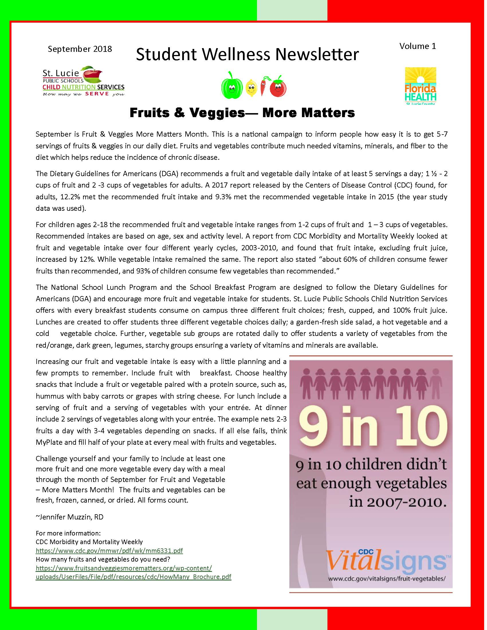 Check out the latest Student Wellness Newsletter for more information and  ideas on how to incorporate more fruits and veggies into your day. 8a6dbcd1e8b